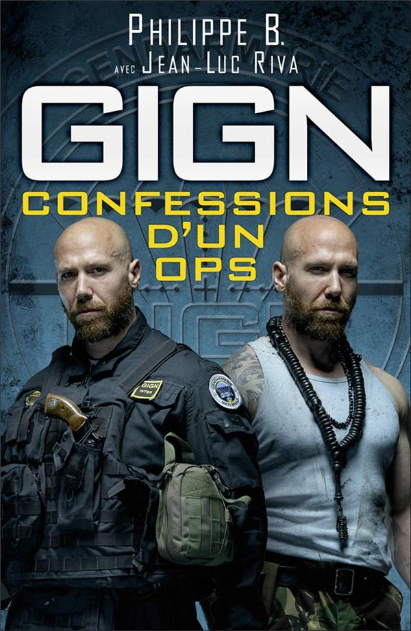 GIGN  CONFESSIONS D UN OPS B PHILIPPE NIMROD